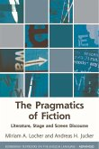 The Pragmatics of Fiction: Literature, Stage and Screen Discourse
