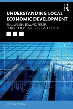 Understanding Local Economic Development - Malizia, Emil; Feser, Edward J.; Renski, Henry