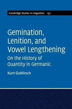 Gemination, Lenition, and Vowel Lengthening - Goblirsch, Kurt (University of South Carolina)