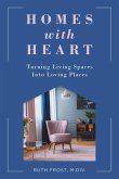 Homes with Heart: Turning Living Spaces Into Loving Places