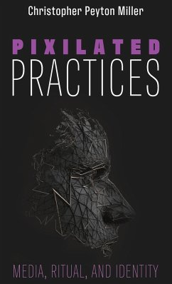 Pixilated Practices
