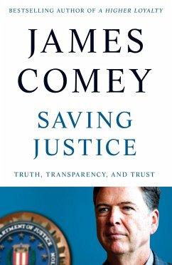 Saving Justice - Comey, James