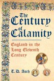 The Century of Calamity: England in the Long Eleventh Century