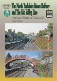 The North Yorkshire Moors Railway Past & Present (Volume 5) Standard Softcover Edition