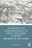 Thinking on Earthquakes in Early Modern Europe