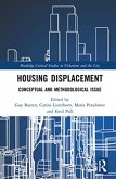 Housing Displacement: Conceptual and Methodological Issues