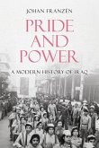Pride and Power: A Modern History of Iraq