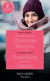 Her Inconvenient Christmas Reunion / Something About The Season