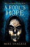 A Fool's Hope