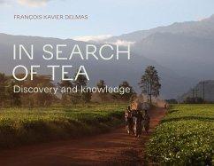 In Search of Tea - Delmas, François-Xavier