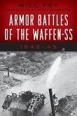 Armor Battles of the Waffen-SS: 1943-45