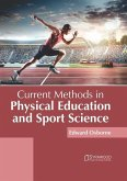 Current Methods in Physical Education and Sport Science