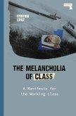 The Melancholia of Class (eBook, ePUB)
