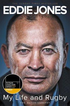 My Life and Rugby - Jones, Eddie