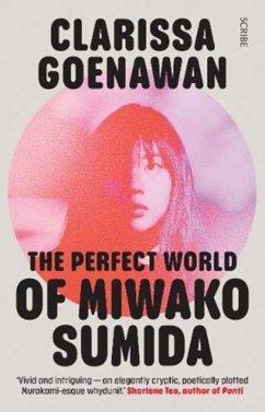 The Perfect World of Miwako Sumida - Goenawan, Clarissa