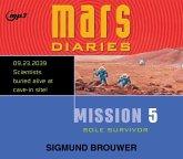 Mission 5, Volume 5: Sole Survivor