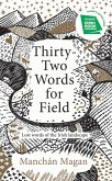 Thirty-Two Words for Field