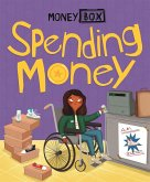 Money Box: Spending Money