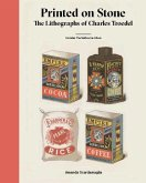 Printed on Stone: The Lithographs of Charles Troedel