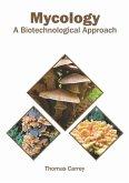 Mycology: A Biotechnological Approach