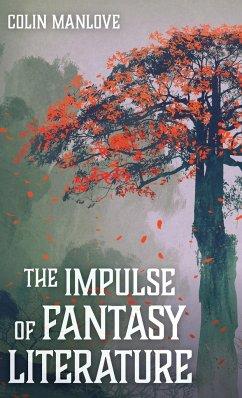 The Impulse of Fantasy Literature