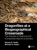 Dragonflies at a Biogeographical Crossroads: The Odonata of Oklahoma and Complexities Beyond Its Borders