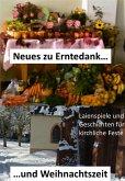 Neues zu Erntedank und Weihnachtszeit (eBook, ePUB)