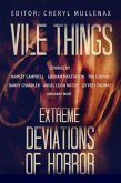 Vile Things: Extreme Deviations of Horror (eBook, ePUB)