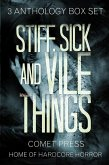 Stiff, Sick and Vile Things Box Set - Three Complete Anthologies in the THINGS Series (eBook, ePUB)