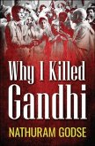 Why I Killed Gandhi (eBook, ePUB)