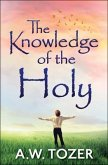 The Knowledge of the Holy (eBook, ePUB)