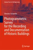 Photogrammetric Survey for the Recording and Documentation of Historic Buildings (eBook, PDF)