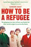How to Be a Refugee (eBook, ePUB)