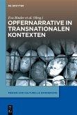 Opfernarrative in transnationalen Kontexten (eBook, ePUB)