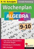 Wochenplan Algebra / Klasse 9-10
