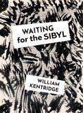 William Kentridge. Waiting for the Sibyl