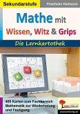 Mathematik mit Wissen, Witz & Grips