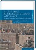 Die Causes célèbres des 19. Jahrhunderts in Frankreich und Deutschland