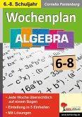 Wochenplan Algebra / Klasse 6-8