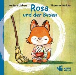 Rosa und der Besen - Liebers, Andrea