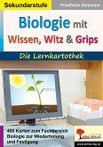 Biologie mit Wissen, Witz & Grips