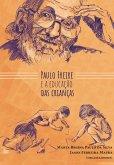 PAULO FREIRE E A EDUCAÇÃO DAS CRIANÇAS (eBook, ePUB)