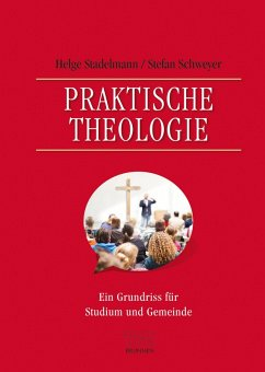 Praktische Theologie (eBook, PDF) - Stadelmann, Helge; Schweyer, Stefan