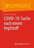 COVID-19: Suche nach einem Impfstoff (eBook, PDF)