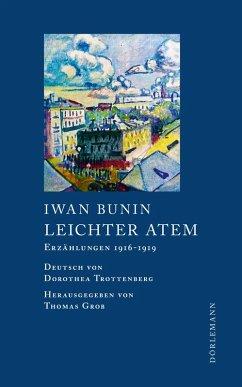 Leichter Atem (eBook, ePUB) - Bunin, Iwan