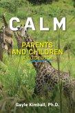 Calm Parents and Children (eBook, ePUB)