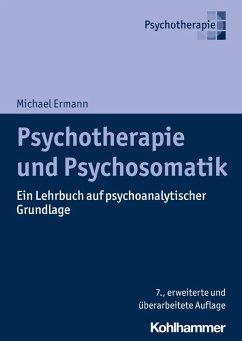 Psychotherapie und Psychosomatik (eBook, ePUB) - Ermann, Michael