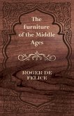 The Furniture of the Middle Ages (eBook, ePUB)