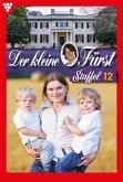 Der kleine Fürst Staffel 12 - Adelsroman (eBook, ePUB)