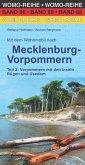 Mit dem Wohnmobil nach Mecklenburg-Vorpommern. Teil 2: Vorpommern mit den Inseln Rügen und Usedom